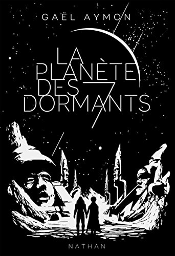La planète des 7 Dormants