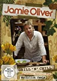 Jamie Oliver - Grill'n'Chill: Das Sommer-Special
