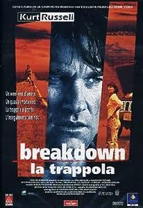 Breakdown - La Trappola [Import anglais]