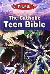Prove It! the Catholic Teen Bible: NAB Version