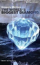 The World's Biggest Diamond (Oberon Modern Plays)