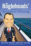 The Bogleheads' Guide to Retirement Planning by Taylor Larimore (2011-02-22)