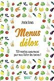 Menus détox - 100 recettes savoureuses pour vous libérer des toxines ! (Hors collection Mango Art de vivre)