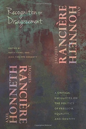 Recognition or Disagreement: A Critical Encounter on the Politics of Freedom, Equality, and Identity (New Directions in Critical Theory)