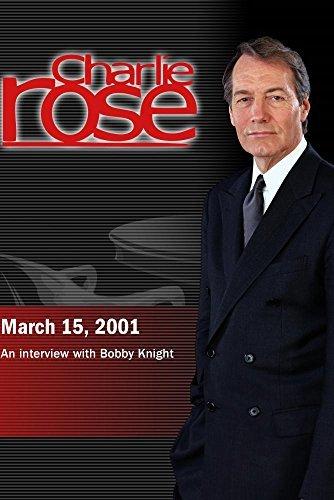 Preisvergleich Produktbild Charlie Rose with Bobby Knight (March 15,  2001)