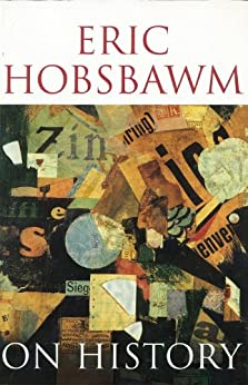 On History by [Hobsbawm, Eric]