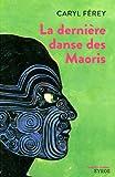 Image de La dernière danse des Maoris