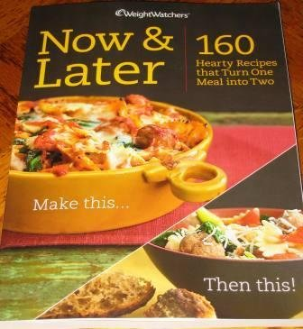 weight-watchers-newly-published-now-later-160-hearty-recipes-that-turn-on-meal-into-two