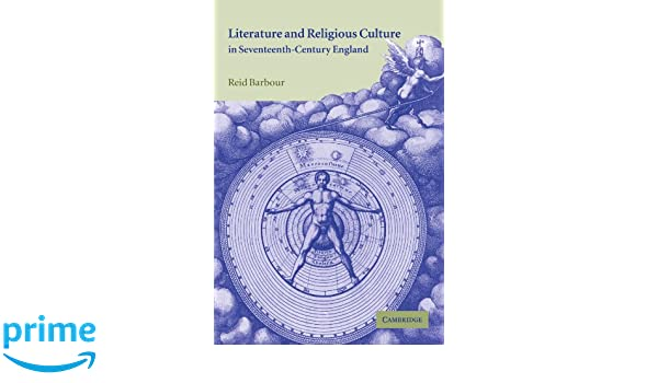 Literature and Religious Culture in Seventeenth-Century England