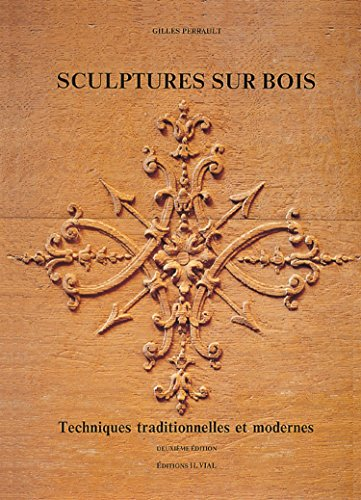 Sculptures sur bois. Techniques traditionnelles