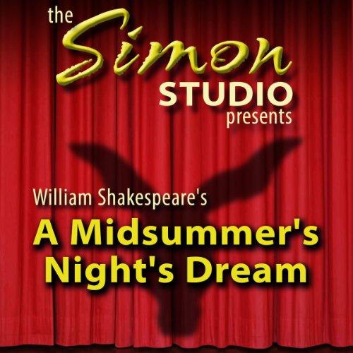 Simon Studio Presents: A Midsummer Night's Dream  Audiolibri