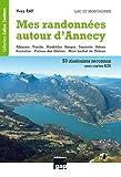"""Afficher """"Mes randonnées autour d'Annecy. Lac et montagnes"""""""