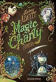 Magic Charly par Audrey Alwett