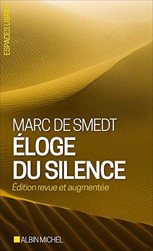 ELOGE DU SILENCE -NED