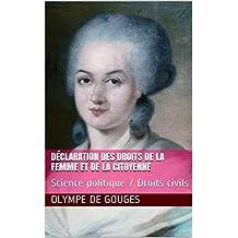 Déclaration des Droits de la Femme et de la Citoyenne: Science politique / Droits civils