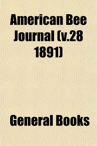 American Bee Journal (v.28 1891)