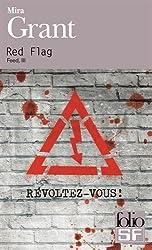 Feed, III:Red Flag