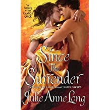 Since the Surrender (Pennyroyal Green Series) by Julie Anne Long (2009-07-28)
