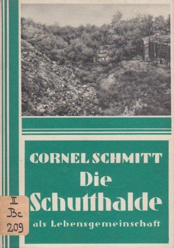 Die Schutthalde (Reihe Lebensgemeinschaften der deutschen Heimat)
