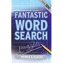 Fantastic Wordsearch: People & Places by Parragon Books (2012-09-13)