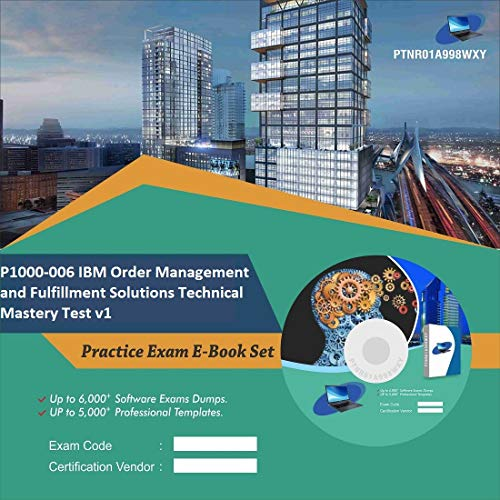 P1000-006 IBM Order Management and Fulfillment Solutions Technical Mastery Test v1 Complete Video Learning Certification Exam Set (DVD)