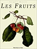 Les Fruits (French Edition) by Jacques Brosse (2002-01-02)