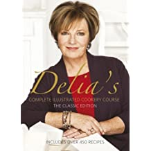 Complete Illustrated Cookery Course ( Classic Edition ) by Delia Smith (1989-10-12)