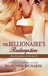 The Billionaire's Redemption (Billionaires of Belmont Book 5) (Volume 5) by Shadonna Richards (2015-08-31)