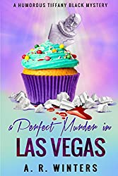A Perfect Murder in Las Vegas: A Humorous Tiffany Black Mystery (Tiffany Black Mysteries Book 8) (English Edition)