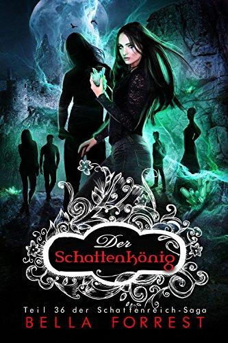 Das Schattenreich der Vampire 36: Der Schattenkönig