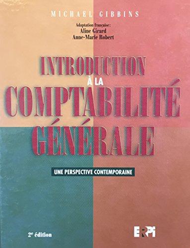 Introduction à la comptabilité générale : Une perspective contemporaine
