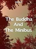 The Buddha And The Minibus