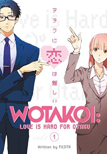 Wotakoi: Love Is Hard For Otaku 1 (Otakoi: Otaku Can't Fall in Love) por Fujita
