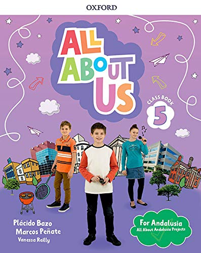 All About Us 5 Class Book Andalusian Edition