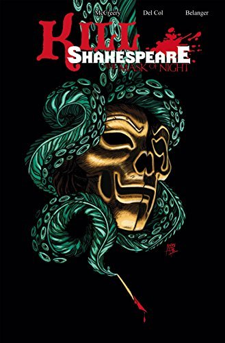 Kill Shakespeare Volume 4: The Mask of Night by Anthony Del Col (2014-12-23)