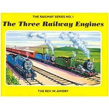 The Railway Series No. 1 : The Three Railway Engines (Classic Thomas the Tank Engine)
