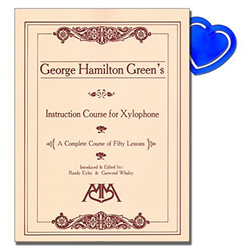 Instruction Course for Xylophone von George Hamilton Green - complete course of 50 lessons including ragtime, improvising, blues and exercises for individual hand development mit herzförmiger Notenklammer