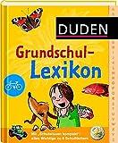 Duden Grundschullexikon (Duden Kinder- und Jugendlexika) - Bärbel Oftring, Angelika Lenz, Angelika Sust, Marcus Würmli