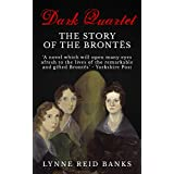 Dark Quartet: The Story of the Brontes (English Edition)