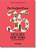 NYT. 36 Hours. New York & Beyond (Pocket Size) [Idioma Inglés]