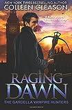 Raging Dawn: Max Denton (The Gardella Vampire Hunters)