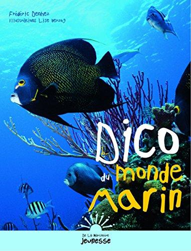 Le Dico du monde marin par Frédéric Denhez