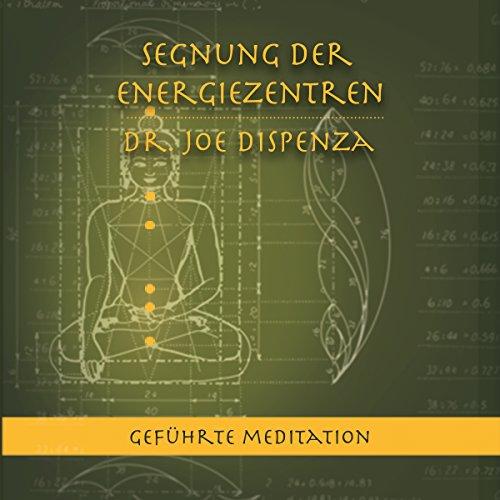 Buchseite und Rezensionen zu 'Segnung der Energiezentren' von Joe Dispenza