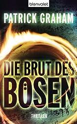 Die Brut des Bösen: Thriller (German Edition)