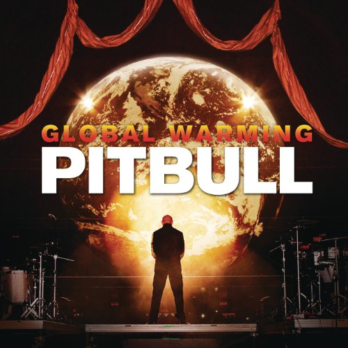Global Warming [Explicit]