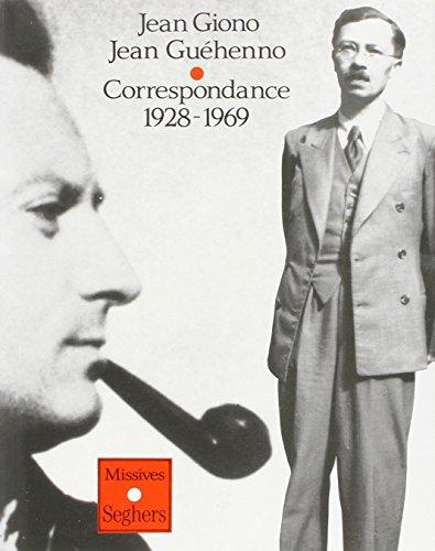 IAD - CORRESPONDANCE GIONO GUE par JEAN GIONO, JEAN GUEHENNO