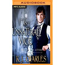 An Unnatural Vice (Sins of the City, Band 2)