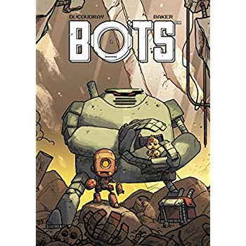 Bots, Tome 1 :