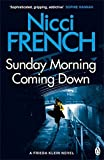 Buchinformationen und Rezensionen zu Sunday Morning Coming Down: A Frieda Klein Novel (7) von Nicci French