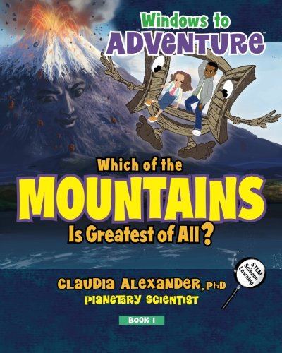 Windows to Adventure: Which of the Mountains is Greatest of All?: Volume 1